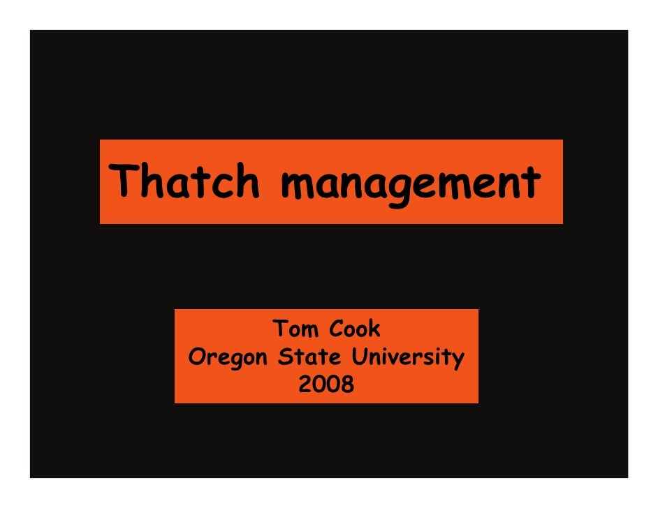Thatch management            Tom Cook    Oregon State University            2008