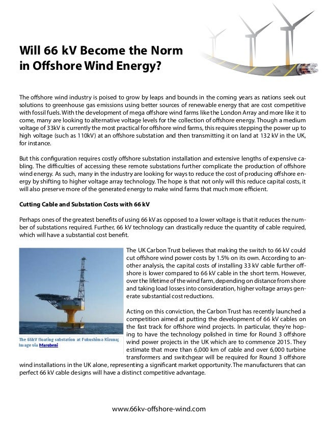 Will 66 kV Become the Norm in Offshore Wind Energy? The offshore wind industry is poised to grow by leaps and bounds in th...