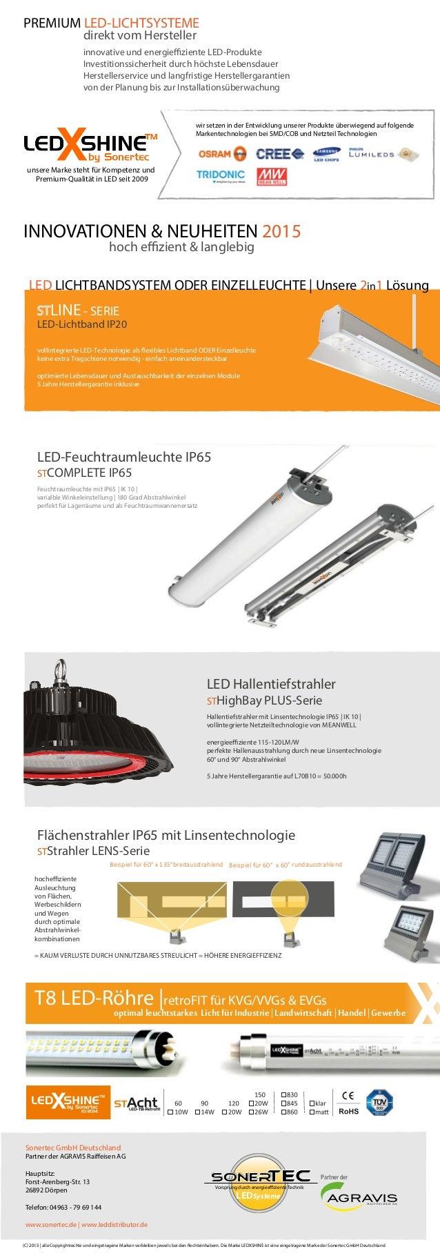 Partner der Vorsprung durch energieeffiziente Technik LED SonerTec Systeme Sonertec GmbH Deutschland Partner der AGRAVIS R...