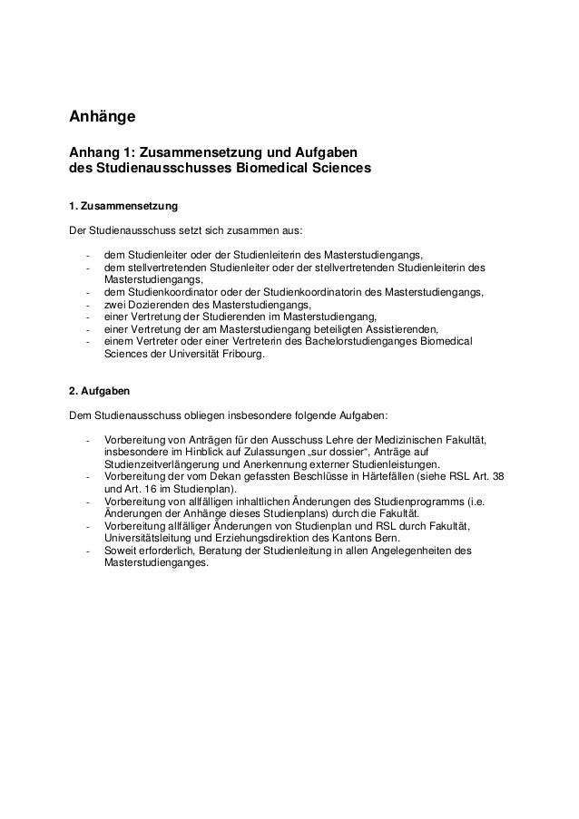 Anhänge Anhang 1: Zusammensetzung und Aufgaben des Studienausschusses Biomedical Sciences 1. Zusammensetzung Der Studienau...
