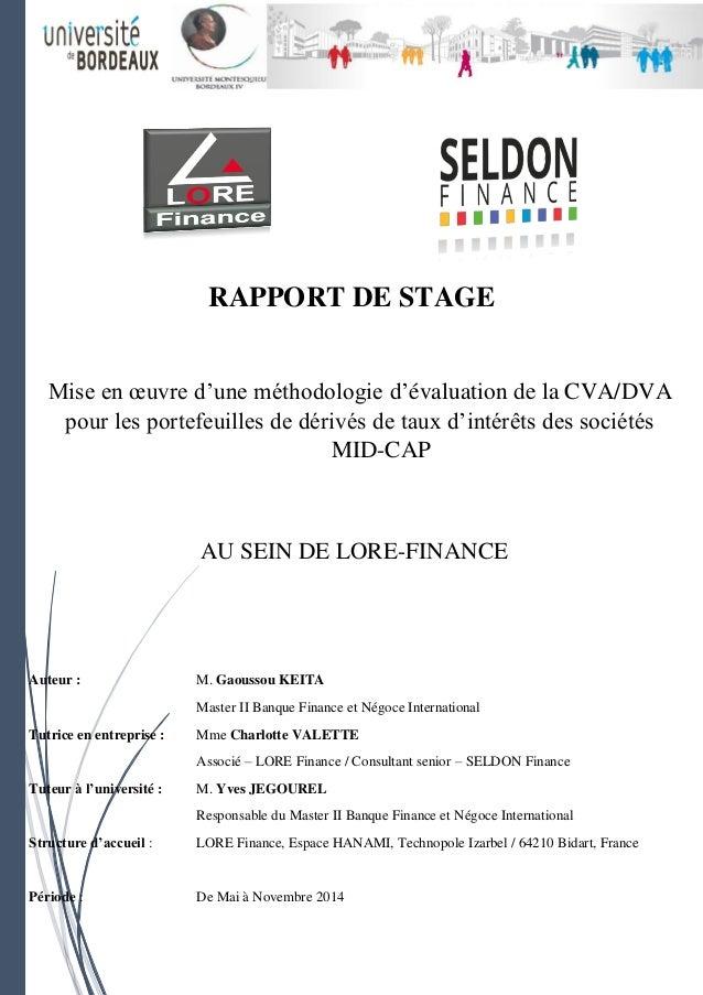 Auteur : M. Gaoussou KEITA Master II Banque Finance et Négoce International Tutrice en entreprise : Mme Charlotte VALETTE ...