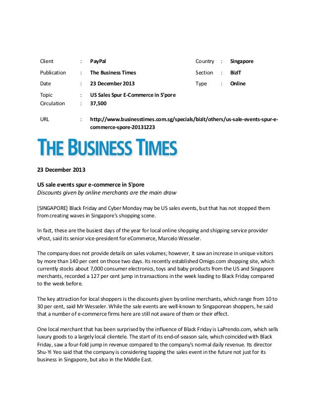 Client  :  PayPal  Country  :  Singapore  Publication  :  The Business Times  Section  :  BizIT  Date  :  23 December 2013...