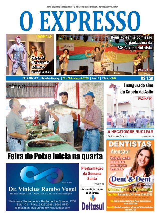 o expresso                              www.slideshare.net/jornaloexpresso - E-mails: oexpresso@gmail.com / expresso@comne...