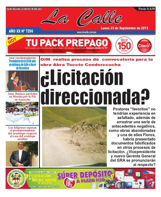 La Calle DIARIOREGIONALDEMAYORCREDIBILIDAD Lunes 23 de Septiembre de 2013 www.lacalle.com.pe Precio S/.0.50 OIM realiza pr...
