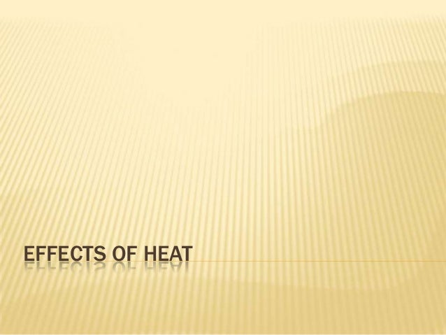 23 effects of heat