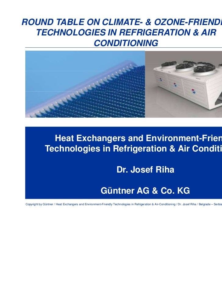 Environmentally friendly technologies in refrigeration
