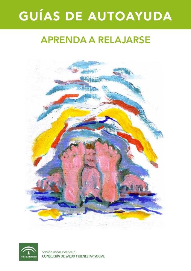 GUÍAS DE AUTOAYUDA APRENDA A RELAJARSE