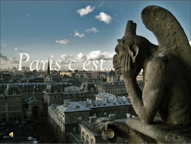 Paris c'est…