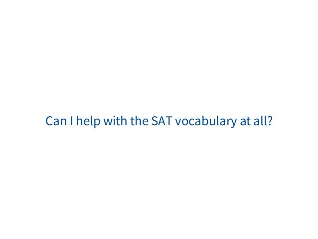 Help with the SAT!!!??