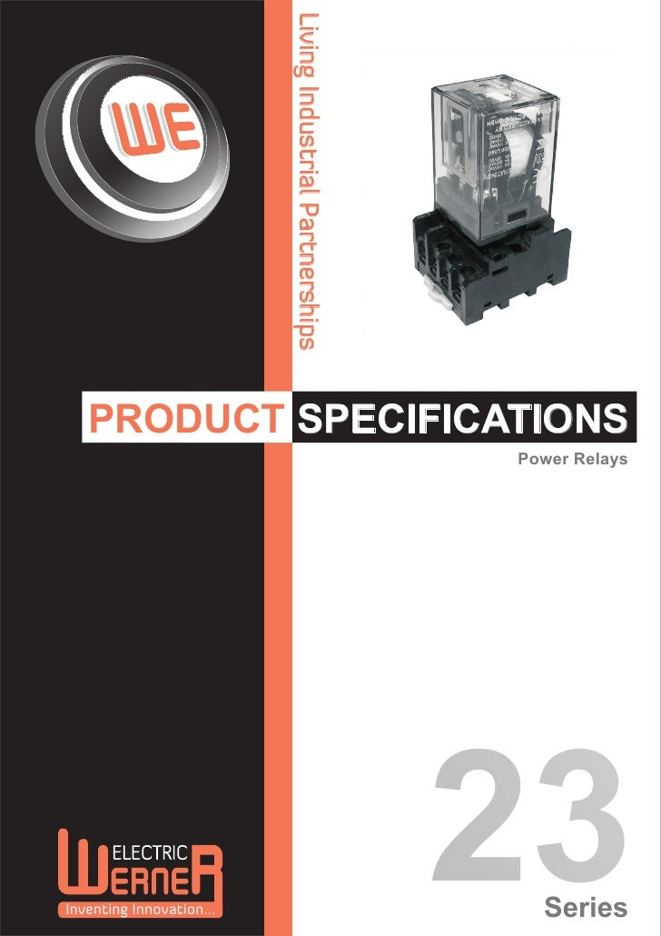Living Industrial PartnershipsPRODUCT SPECIFICATIONS                                         Power Relays                 ...