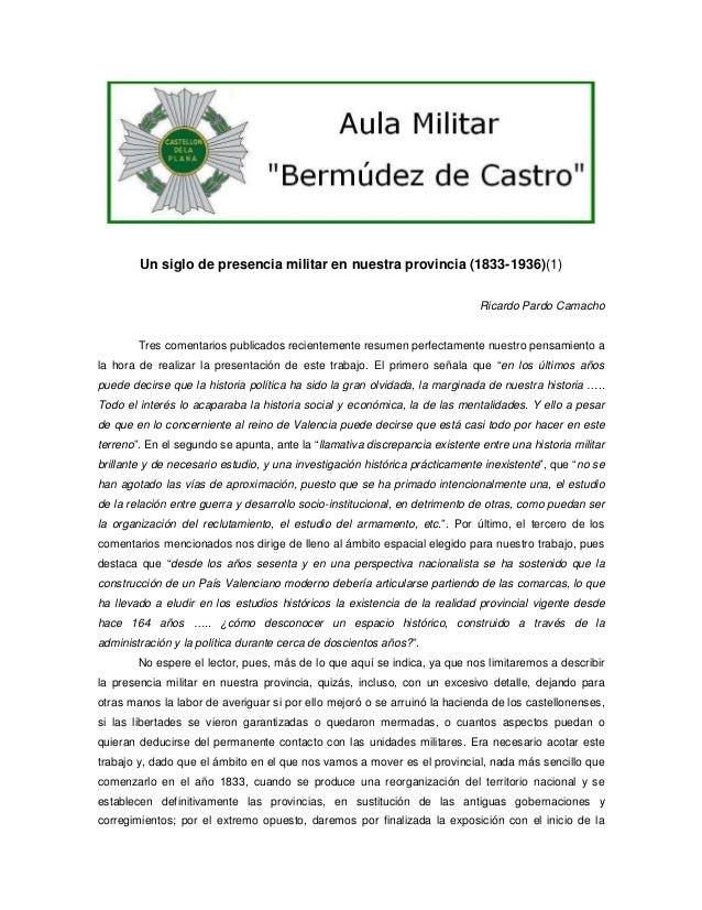 Un siglo de presencia militar en nuestra provincia (1833-1936)(1) Ricardo Pardo Camacho  Tres comentarios publicados recie...