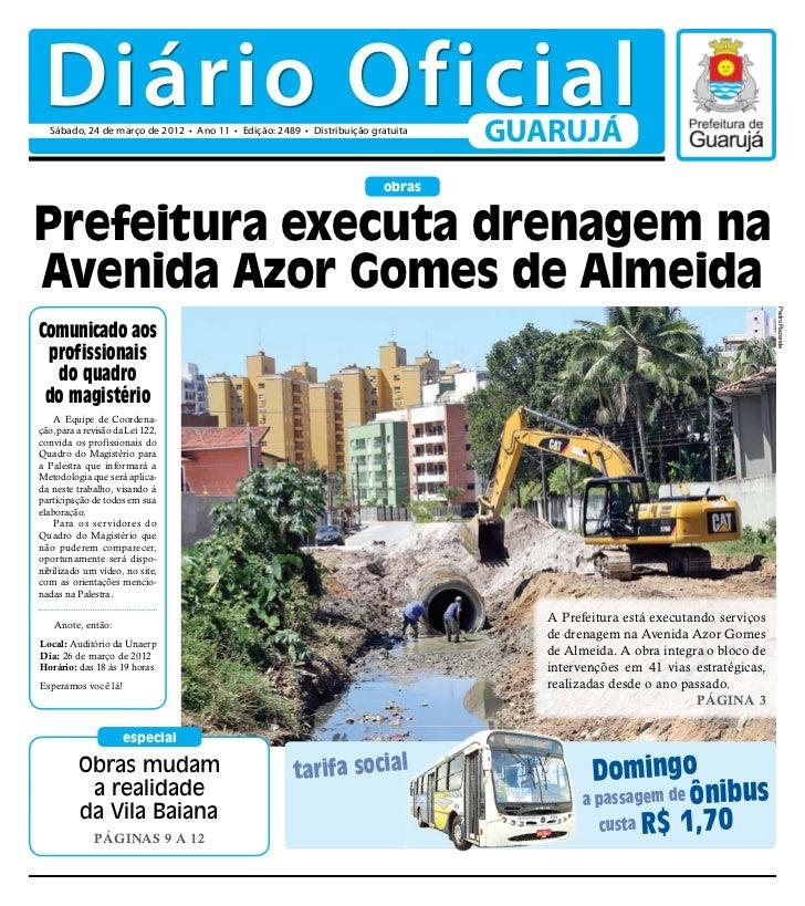 Diário Oficial  Sábado, 24 de março de 2012 • Ano 11 • Edição: 2489 • Distribuição gratuita                               ...