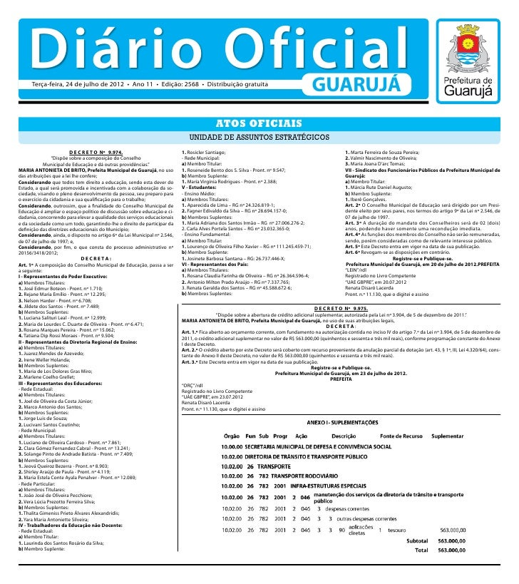 Diário Oficial      Terça-feira, 24 de julho de 2012 • Ano 11 • Edição: 2568 • Distribuição gratuita                      ...