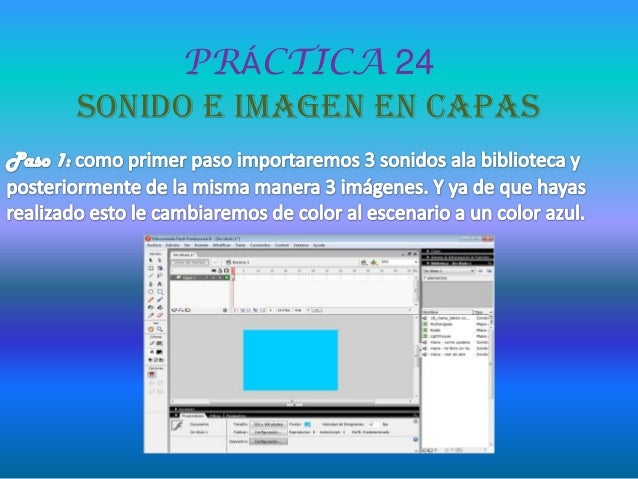 PRÁCTICA 24SONIDO E IMAGEN EN CAPAS