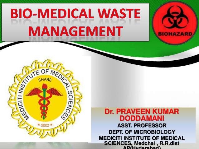 Dr. PRAVEEN KUMAR DODDAMANI ASST. PROFESSOR DEPT. OF MICROBIOLOGY MEDICITI INSTITUTE OF MEDICAL SCIENCES, Medchal , R.R.di...