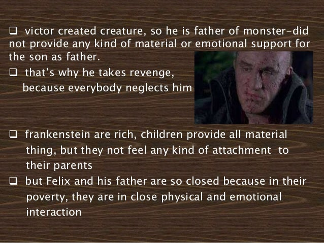 parental relationships in frankenstein Frankenstein lesson plan for upper elementary socratic seminar: this seminar plan focuses on an excerpt from the novel by mary shelley and culminates in a cause and.
