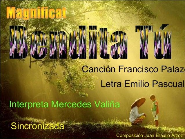 Canción Francisco Palazó Letra Emilio Pascual Interpreta Mercedes Valiña Sincronizada Composición Juan Braulio Arzoz