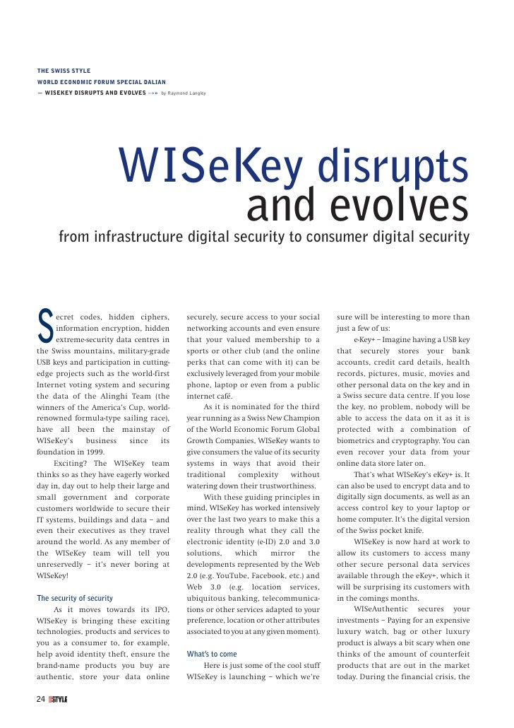 THE SWISS STYLEWORLD ECONOMIC FORUM SPECIAL DALIAN— WISEKEY DISRUPTS AND EVOLVES »»» by Raymond Langley                   ...