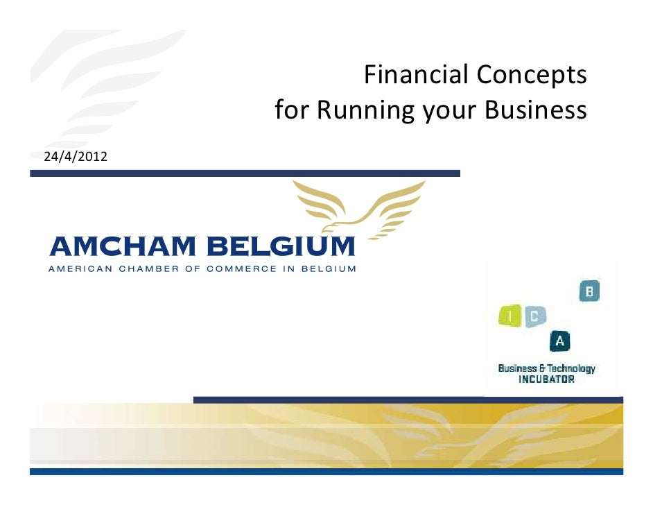 Financial Concepts for Running your Business (AmCham workshop April 24th 2012)