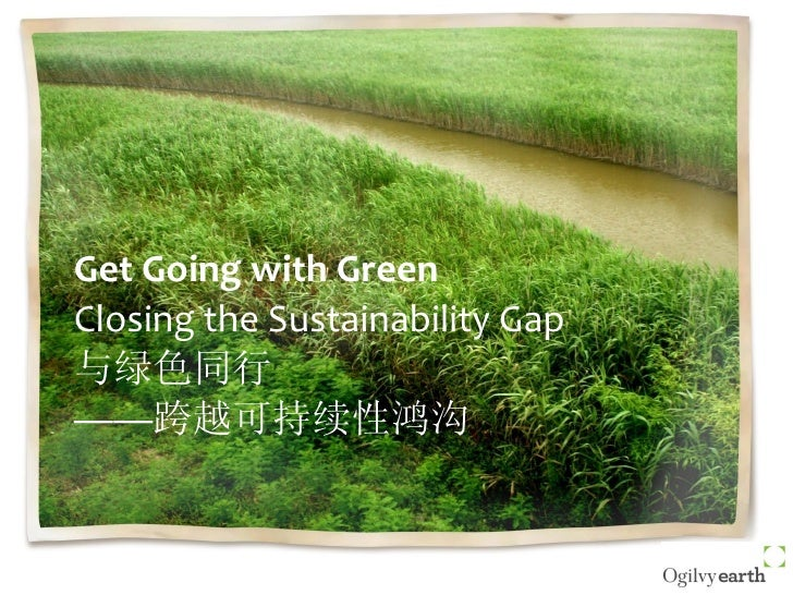 Get Going with Green - Closing the Sustainability Gap
