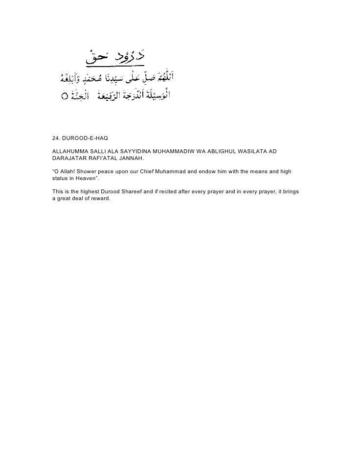 """24. DUROOD-E-HAQALLAHUMMA SALLI ALA SAYYIDINA MUHAMMADIW WA ABLIGHUL WASILATA ADDARAJATAR RAFI'ATAL JANNAH.""""O Allah! Showe..."""