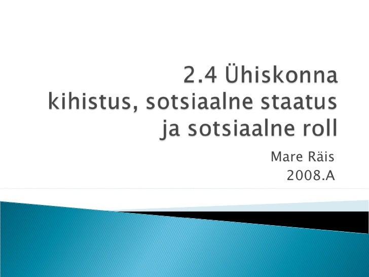 Mare Räis  2008.A