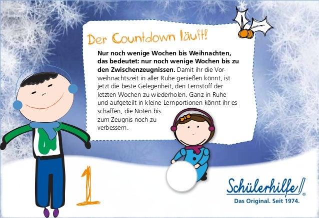 Der Countdown läuft! Nur noch wenige Wochen bis Weihnachten, das bedeutet: nur noch wenige Wochen bis zu den Zwischenzeugn...