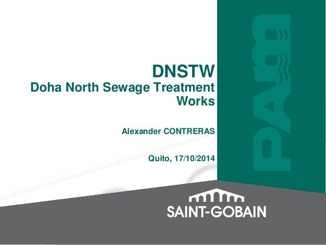 DNSTW  Doha North Sewage Treatment  Works  Alexander CONTRERAS  Quito, 17/10/2014