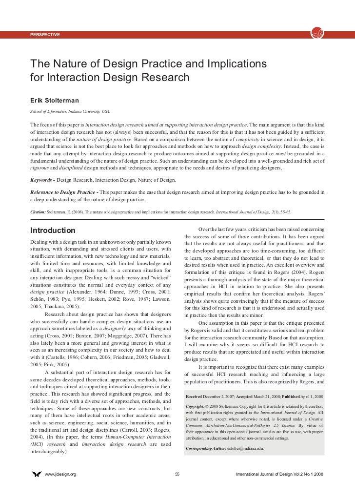 PerspectiveThe Nature of Design Practice and Implicationsfor Interaction Design ResearchErik StoltermanSchool of Informati...
