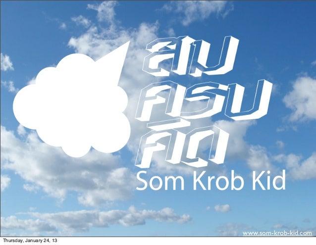 www.som-krob-kid.comThursday, January 24, 13