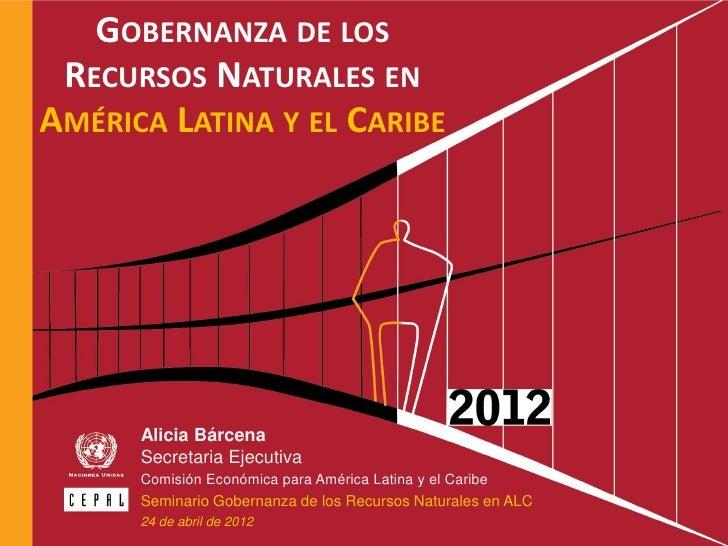 Gobernanza de los Recursos Naturales en América Latina y el Caribe