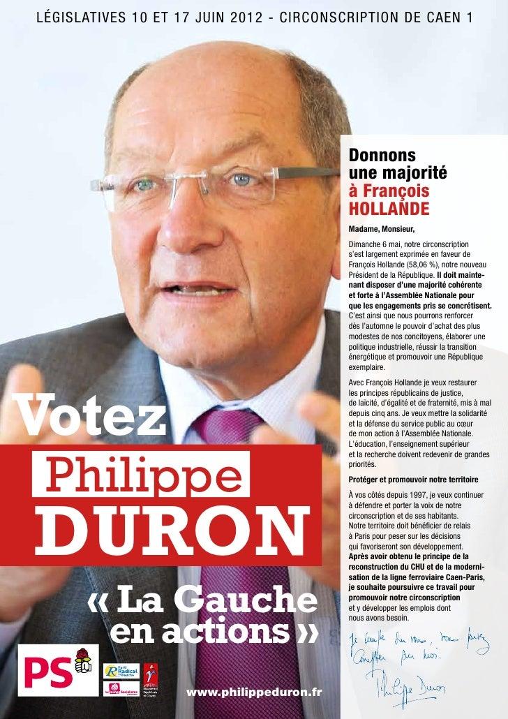 LÉGISLATIVES 10 ET 17 JUIN 2012 - CIRCONSCRIPTION DE CAEN 1                                           Donnons             ...