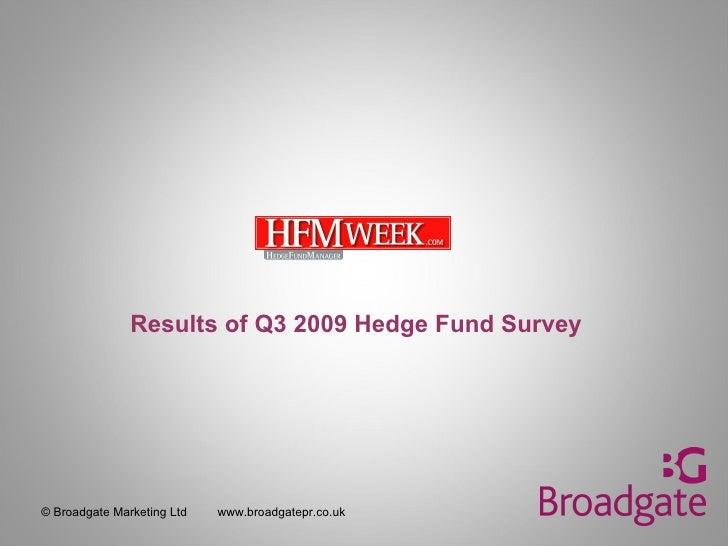 Hedge Fund Survey Q3 2009