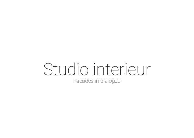 Studio interieurFacades in dialogue