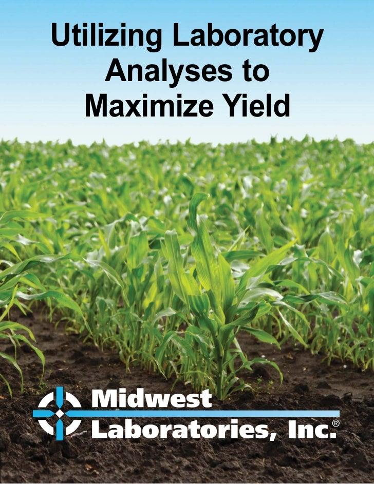Utilizing Laboratory     Analyses to  Maximize Yield