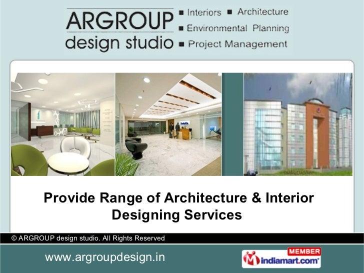 Provide Range of Architecture & Interior Designing Services