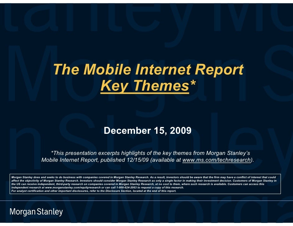 Morgan Stanley - The Mobile Internet Report - Key Themes 2010