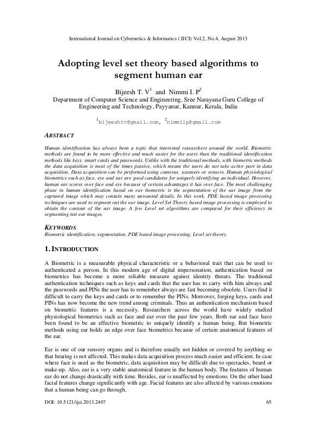 International Journal on Cybernetics & Informatics ( IJCI) Vol.2, No.4, August 2013 DOI: 10.5121/ijci.2013.2407 65 Adoptin...