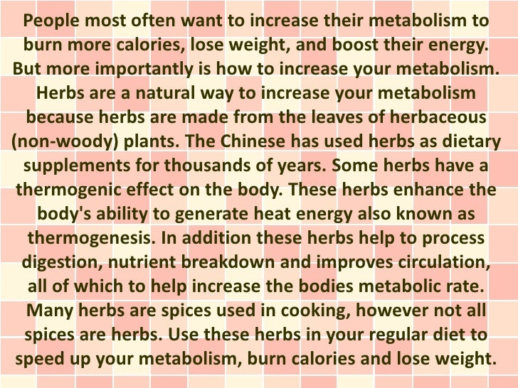 People most often want to increase their metabolism to  burn more calories, lose weight, and boost their energy.But more i...