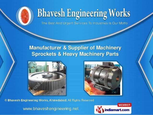 Manufacturer & Supplier of Machinery Sprockets & Heavy Machinery Parts