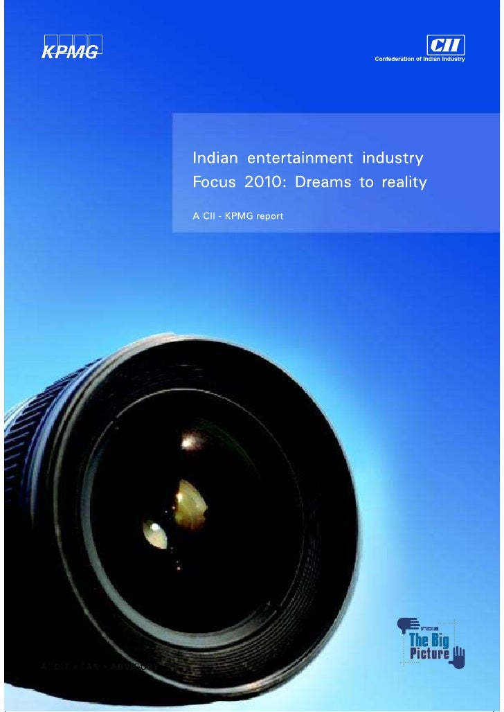 ForewordThe Indian entertainment industry is on the threshold of emerging as a largemarket globally. Future growth of the ...