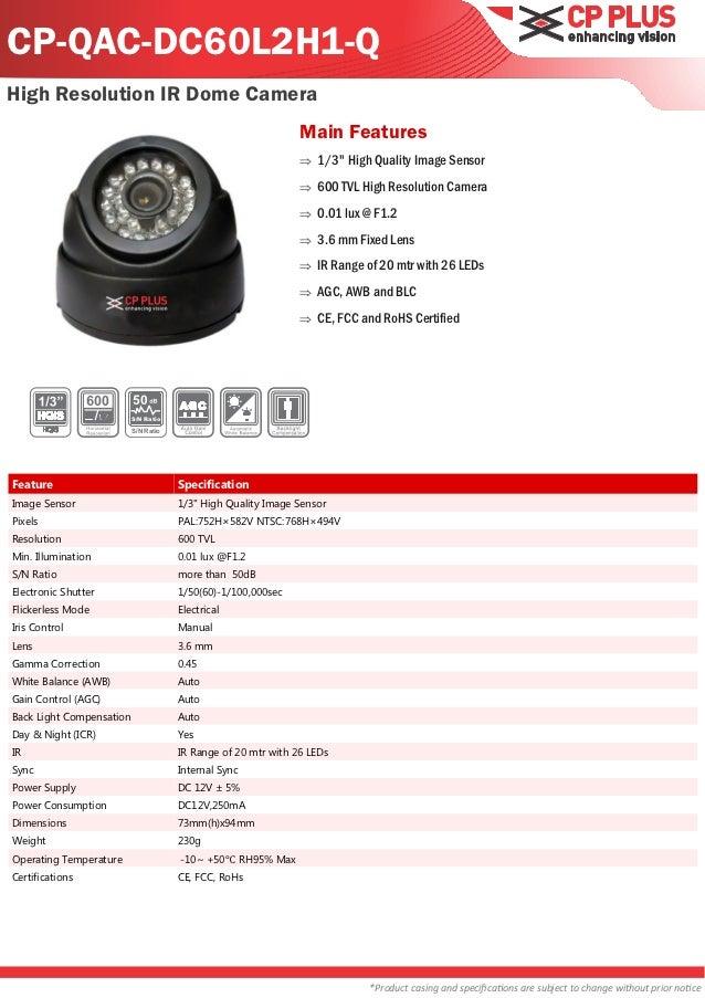 CP-QAC-DC60L2H1-QHigh Resolution IR Dome Camera                                                               Main Feature...