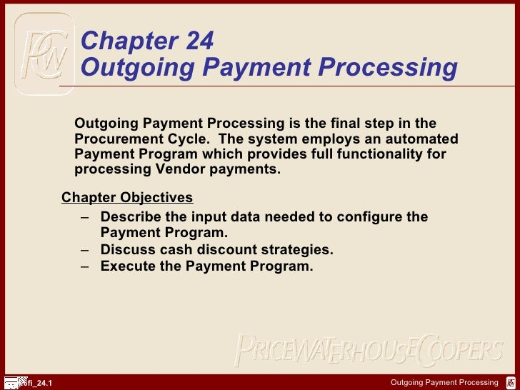 <ul><li>Outgoing Payment Processing is the final step in the Procurement Cycle.  The system employs an automated Payment P...