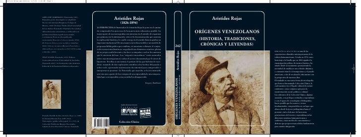 Arístides RojasORÍGENES VENEZOLANOS (HISTORIA, TRADICIONES,  CRÓNICAS Y LEYENDAS)