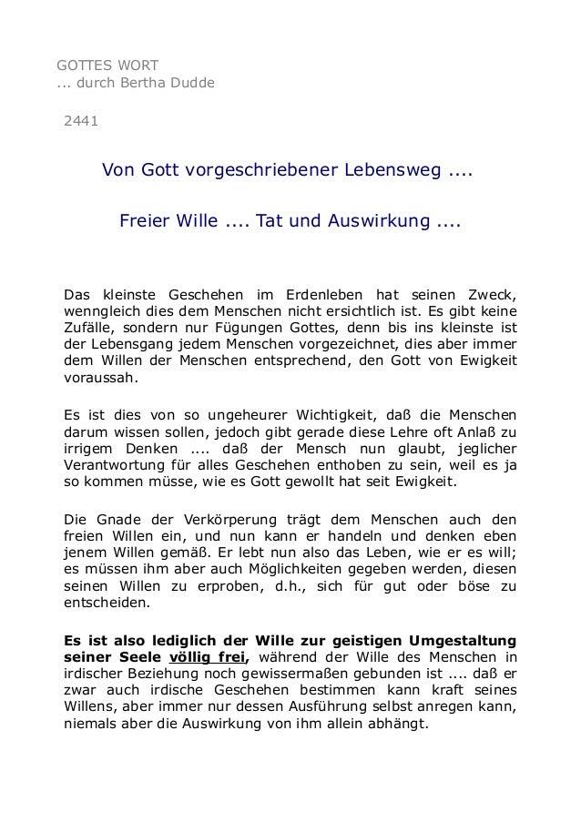 GOTTES WORT ... durch Bertha Dudde 2441 Von Gott vorgeschriebener Lebensweg .... Freier Wille .... Tat und Auswirkung .......