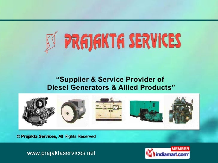 """"""" Supplier & Service Provider of Diesel Generators & Allied Products"""""""