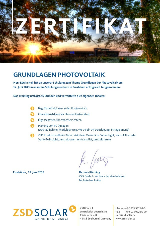 ZERTIFIKAT ZSD GmbH zentralsolar deutschland Pliniusstraße 8 48488 Emsbüren   Germany phone: +49 5903 932 02-0 fax: +49 59...