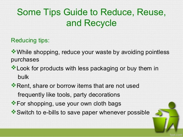 Reduce Reuse Recycle Essay Sample