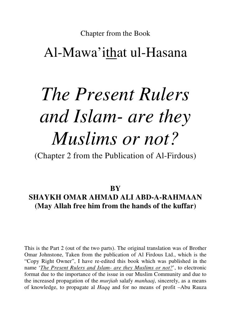 Chapter from the Book          Al-Mawa'ithat ul-Hasana         The Present Rulers       and Islam- are they        Muslims...