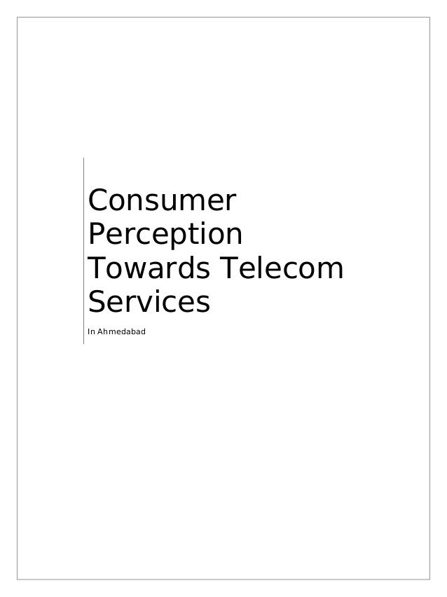 24644002 consumer-perseption-towards-telecom-services